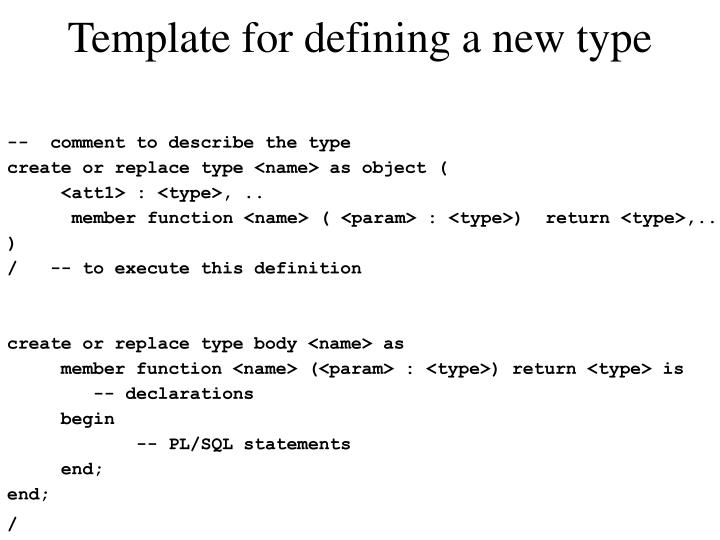 Template for defining a new type