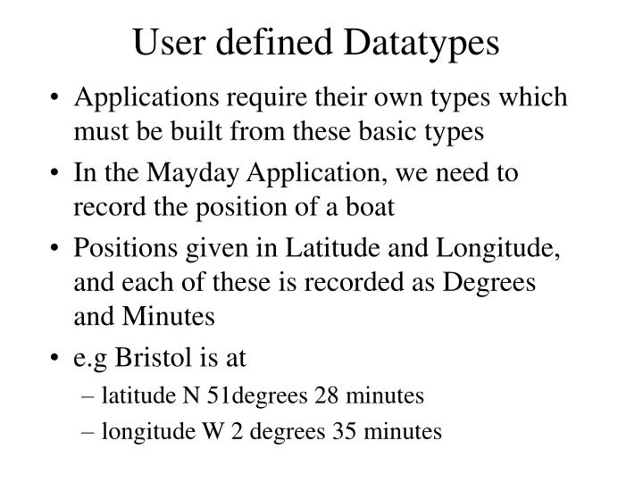 User defined Datatypes