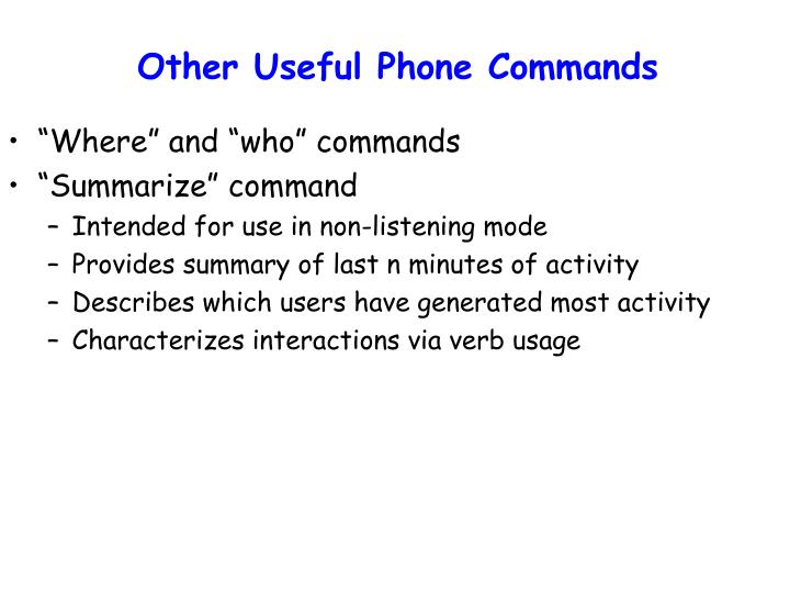 Other Useful Phone Commands