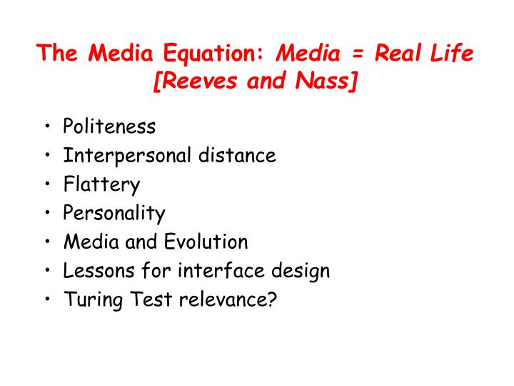 The Media Equation:
