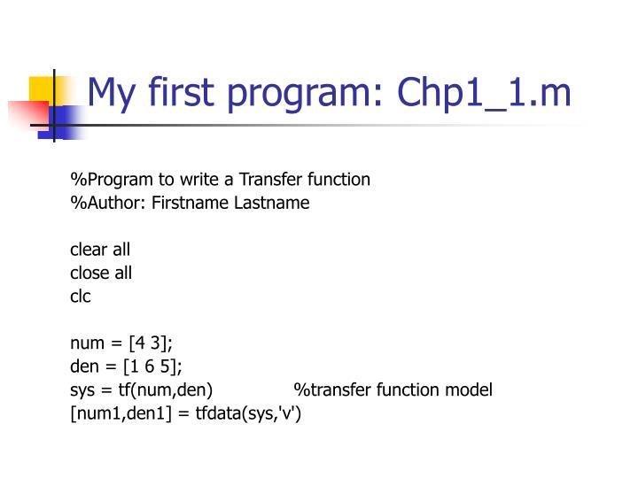 My first program: Chp1_1.m
