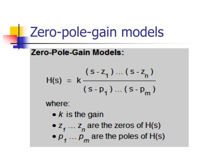Zero-pole-gain models