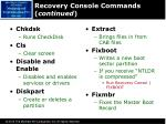 recovery console commands continued
