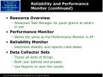 reliability and performance monitor continued