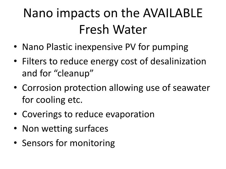 Nano impacts on the AVAILABLE Fresh Water