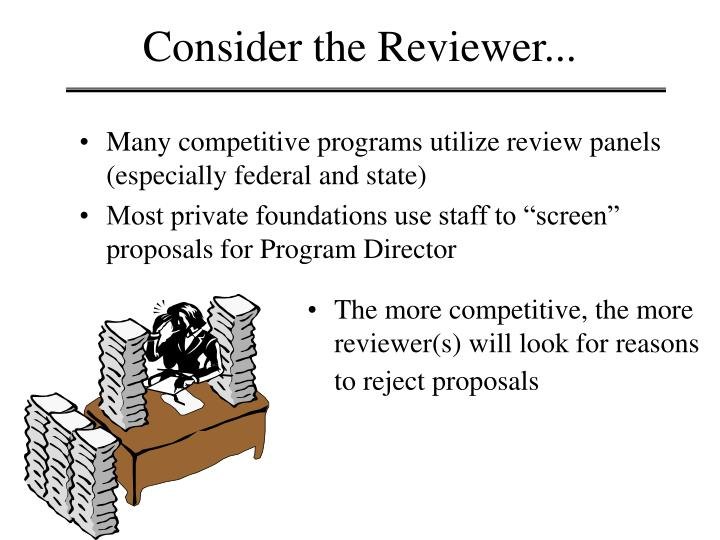 Consider the Reviewer...