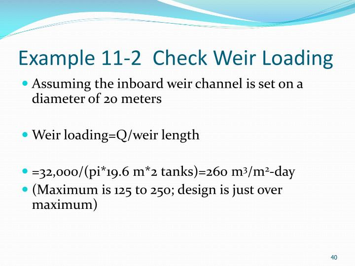 Example 11-2  Check Weir Loading