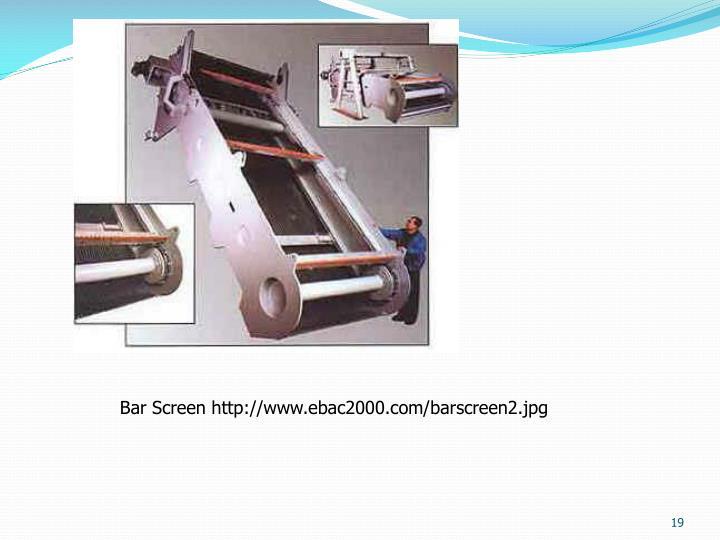 Bar Screen http://www.ebac2000.com/barscreen2.jpg