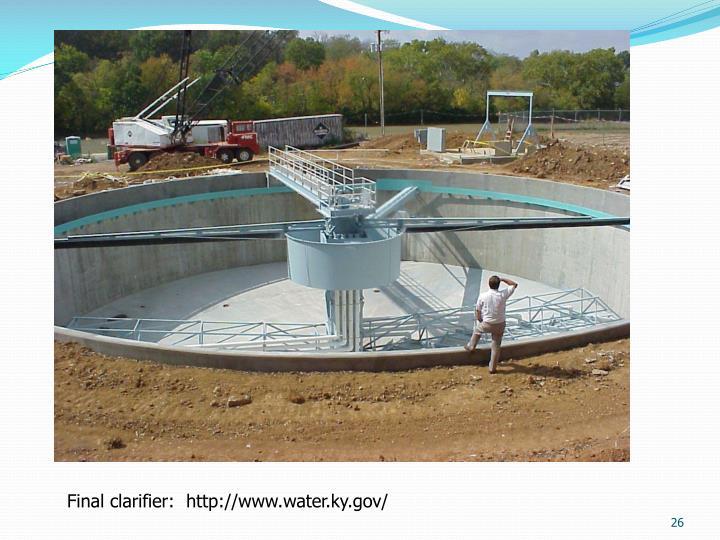 Final clarifier:  http://www.water.ky.gov/