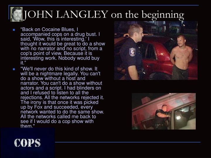 JOHN LANGLEY on the beginning