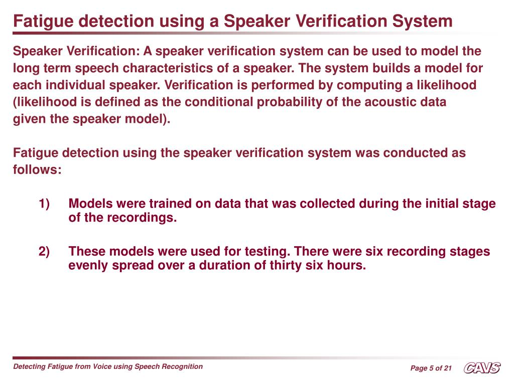 PPT - DETECTING FATIGUE FROM VOICE USING SPEECH RECOGNITION