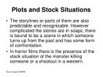 plots and stock situations