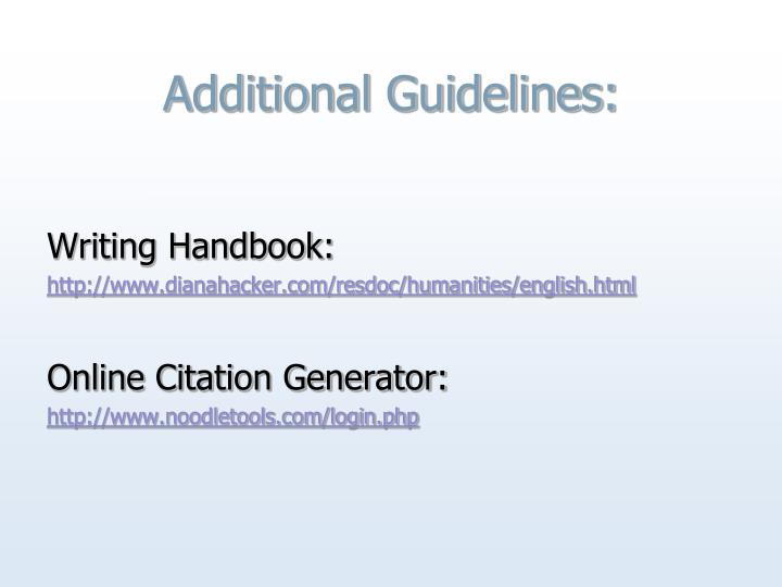 Additional Guidelines: