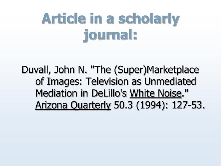 Article in a scholarly journal: