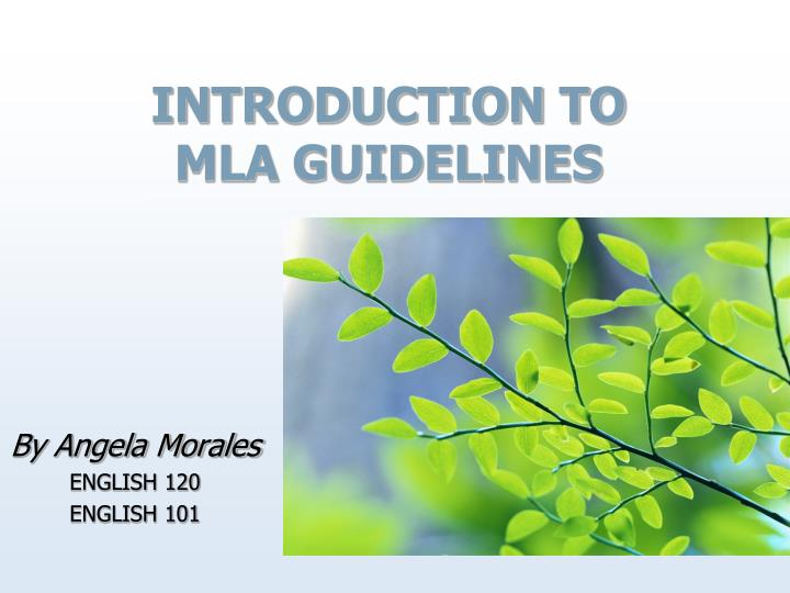 Introduction to mla guidelines