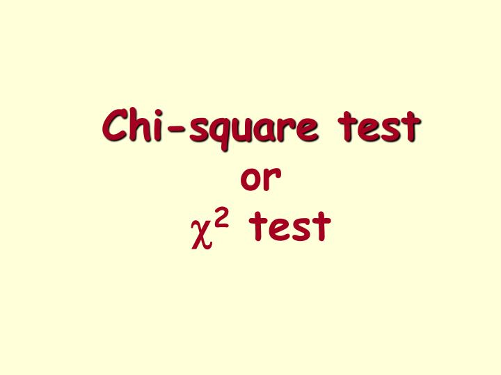 chi square test or c 2 test n.