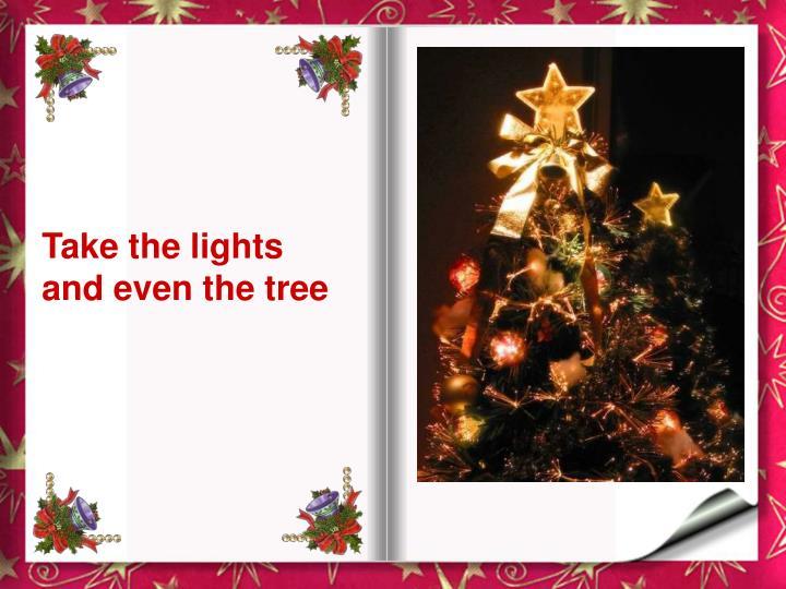 Take the lights