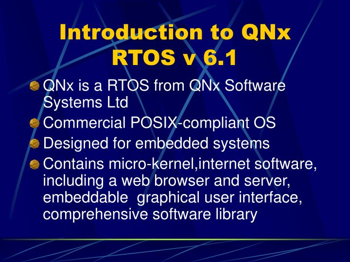 Introduction to QNx RTOS v 6.1