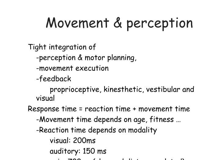 Movement & perception