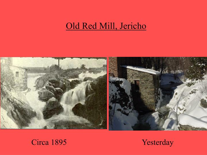 Old Red Mill, Jericho