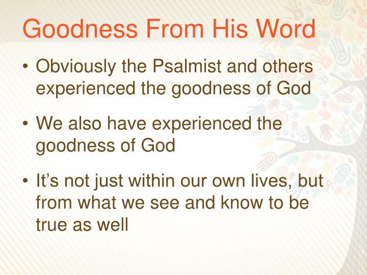 Goodness From His Word