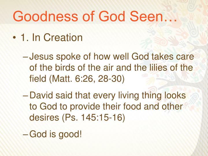 Goodness of God Seen…