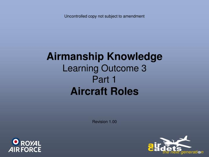 airmanship knowledge learning outcome 3 part 1 aircraft roles n.