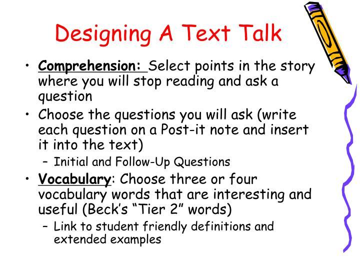 Designing A Text Talk