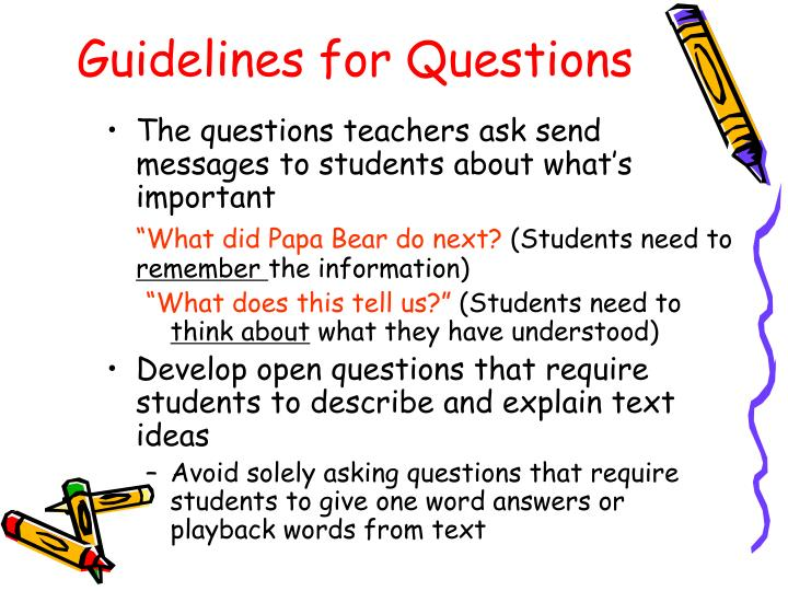 Guidelines for Questions