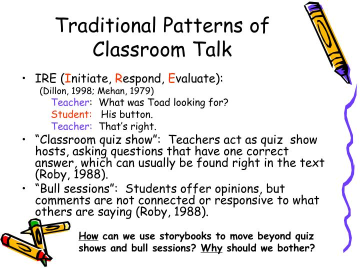 Traditional patterns of classroom talk