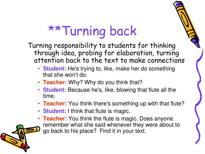 **Turning back