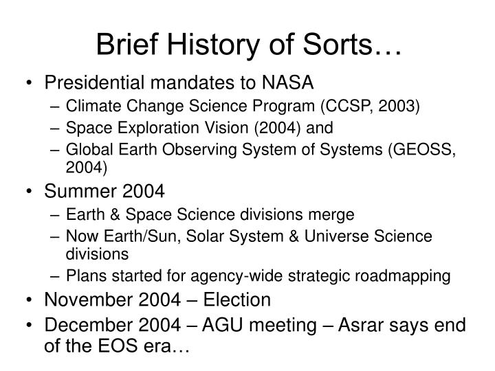 Brief history of sorts