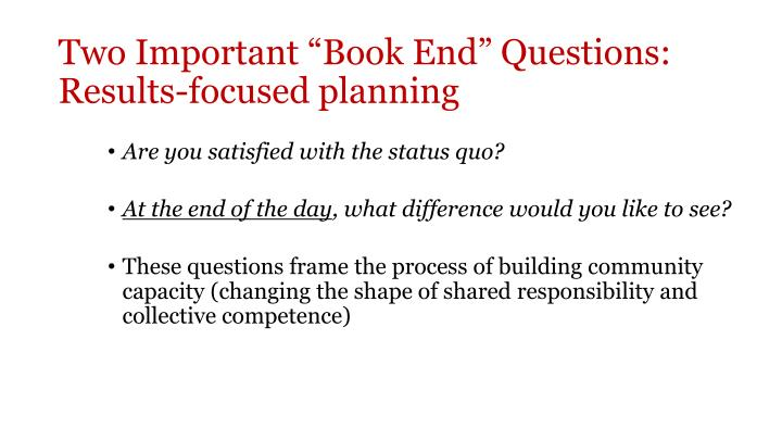 """Two Important """"Book End"""" Questions: Results-focused planning"""