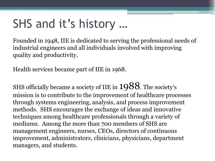 Shs and it s history