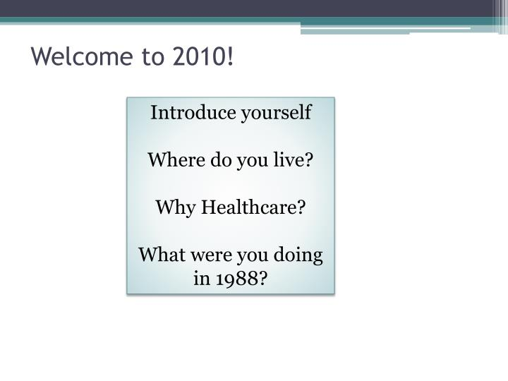 Welcome to 2010!