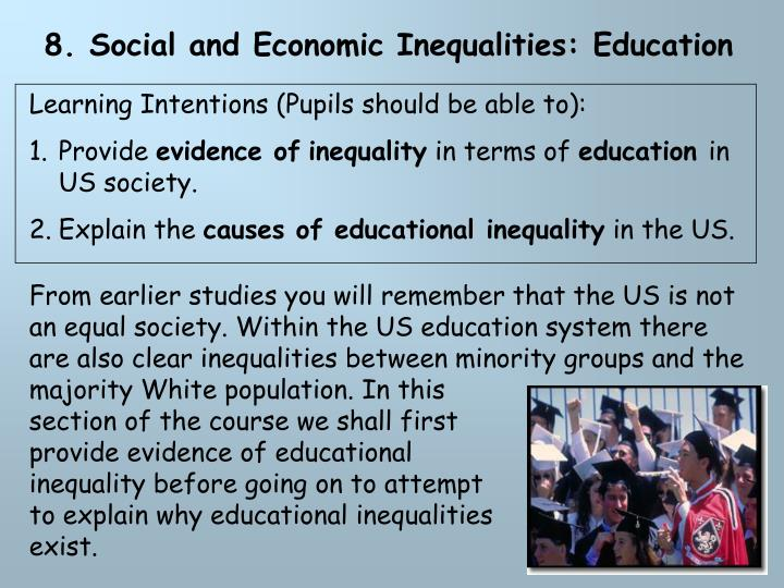 8. Social and Economic Inequalities: Education
