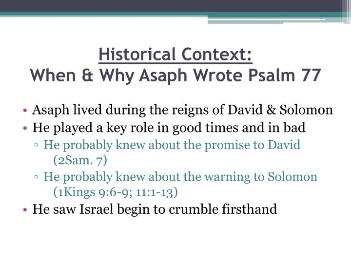 Historical context when why asaph wrote psalm 77