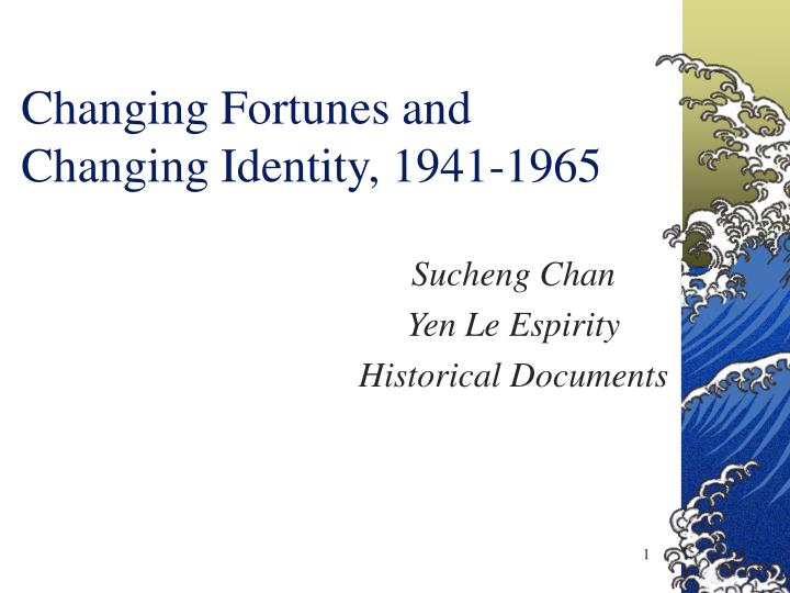 changing fortunes and changing identity 1941 1965 n.