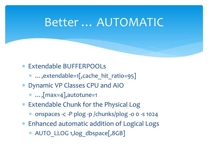 Better … AUTOMATIC