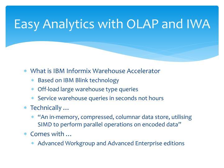 Easy Analytics with OLAP and IWA