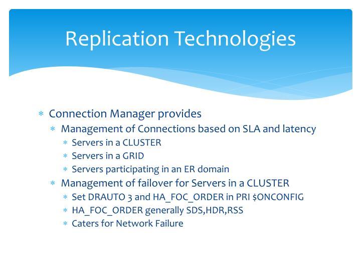 Replication Technologies