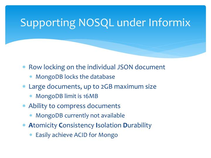 Supporting NOSQL under Informix