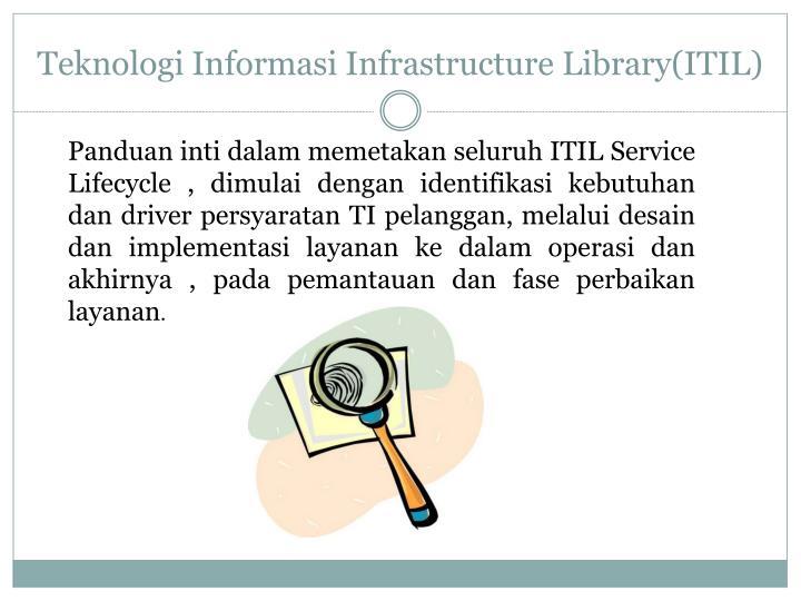 Teknologi Informasi Infrastructure Library(ITIL)