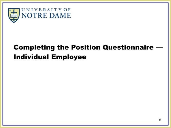 Completing the Position Questionnaire —