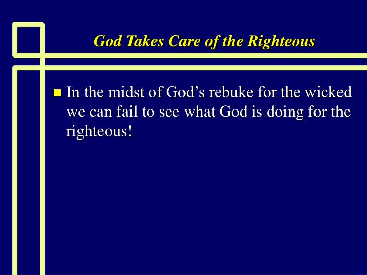god takes care of the righteous n.