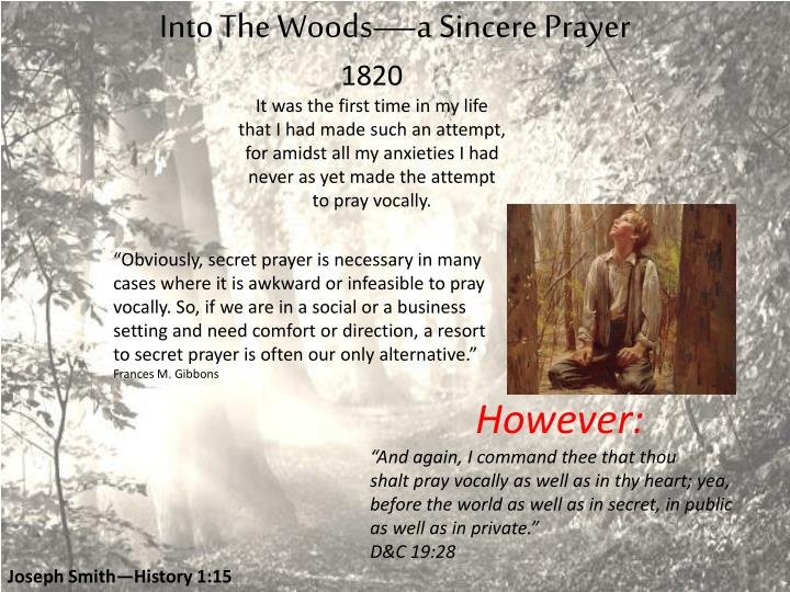 Into The Woods—a Sincere Prayer