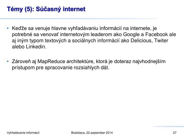 Témy (5): Súčasný internet