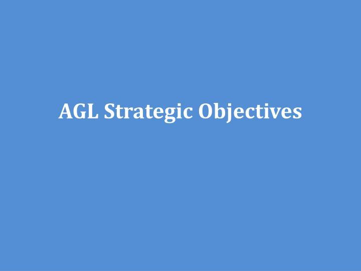 AGL Strategic Objectives