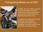 transporting metals out of drc