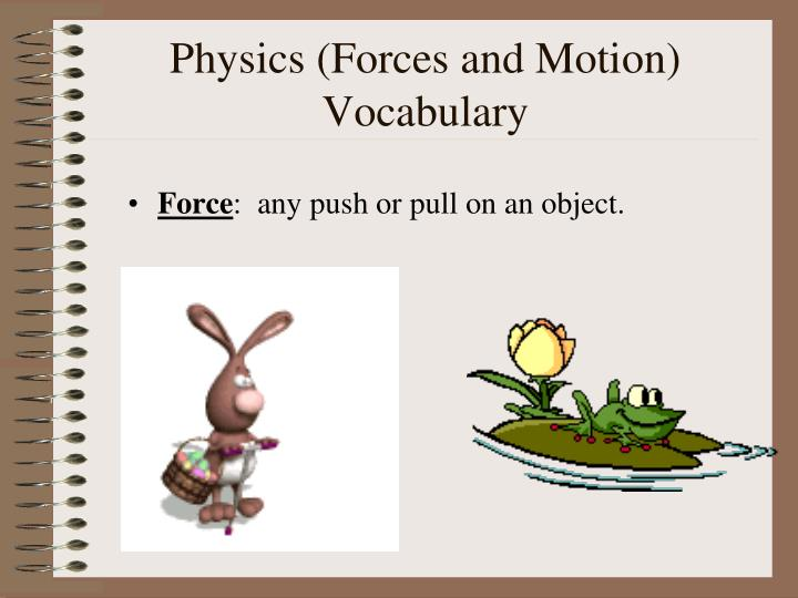 Physics forces and motion vocabulary